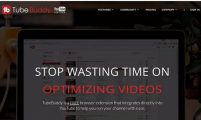 【国外SNS】做Youtube,你必须使用的一款营销工具!TubeBuddy